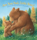 Are You Sad, Little Bear?: A Book About Learning to Say Goodbye Cover Image