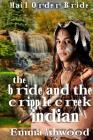 The Bride And The Cripple Indian Creek Indian Cover Image