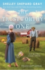 The Trustworthy One (Walnut Creek Series, The #4) Cover Image