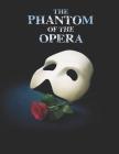 The Phantom Of The Opera: Screenplay Cover Image
