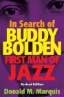 In Search of Buddy Bolden: First Man of Jazz Cover Image