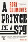 A Prince and a Spy: A Novel Cover Image