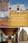 New Mexico Mission Churches (Landmarks) Cover Image