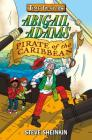 Abigail Adams, Pirate of the Caribbean (Time Twisters #2) Cover Image