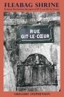 Fleabag Shrine: Diverse Particulars Apropos of N° 9 rue Gît-le-Coeur Cover Image