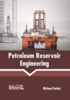 Petroleum Reservoir Engineering Cover Image