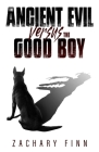 The Ancient Evil Versus The Good Boy Cover Image