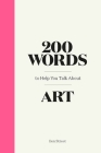 200 Words to Help You Talk About Art Cover Image