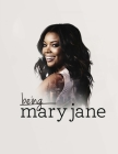 Being Mary Jane: Screenplay Cover Image