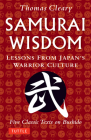 Samurai Wisdom: Lessons from Japan's Warrior Culture - Five Classic Texts on Bushido Cover Image
