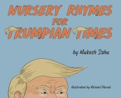 Nursery Rhymes For Trumpian Times Cover Image