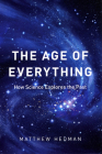 The Age of Everything: How Science Explores the Past Cover Image