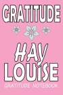 Gratitude Hay Louise: (louisiana) a simple (English) notebook and journal .: lined (English) notebook / Gratitude Hay Louise, pretty gift, 1 Cover Image