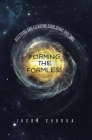 Forming the Formless: Accessing and Elevating Your Spirit and Soul Cover Image