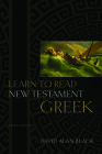 Learn to Read New Testament Greek Cover Image