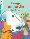 Tengo un jardín (¡Me gusta leer!) Cover Image