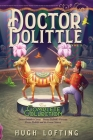 Doctor Dolittle The Complete Collection, Vol. 2: Doctor Dolittle's Circus; Doctor Dolittle's Caravan; Doctor Dolittle and the Green Canary Cover Image