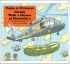 Pickles to Pittsburgh: Cloudy With a Chance of Meatballs 2 (Classic Board Books) Cover Image