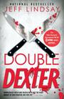Double Dexter: Dexter Morgan (6) (Dexter Series #6) Cover Image