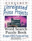 Circle It, Unreleased Prince Projects, Large Print, Word Search, Puzzle Book Cover Image