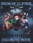 Demon Slayer Coloring Book: A New Way For You To Play Games Without Holding Your Phone, Enjoy Life Through Self-Coloring Pictures Kimetsu no Yaiba Cover Image