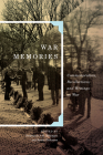 War Memories: Commemoration, Recollections, and Writings on War Cover Image