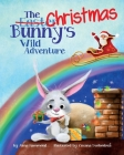 The Christmas Bunny's Wild Adventure Cover Image