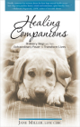 Healing Companions: Ordinary Dogs and Their Extraordinary Power to Transform Lives Cover Image