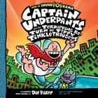 Captain Underpants and the Terrifying Return of Tippy Tinkletrousers (Captain Underpants #9) (Unabridged edition) Cover Image