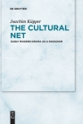 The Cultural Net: Early Modern Drama as a Paradigm Cover Image