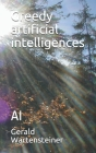 Greedy artificial intelligences: AI Cover Image