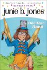 Junie B., First Grader One-Man Band (Junie B. Jones #22) Cover Image