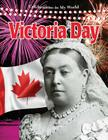 Victoria Day (Celebrations in My World) Cover Image