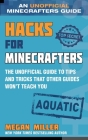 Hacks for Minecrafters: Aquatic: The Unofficial Guide to Tips and Tricks That Other Guides Won't Teach You Cover Image
