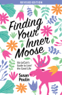 Finding Your Inner Moose: Ida Leclair's Guide to Livin' the Good Life Cover Image