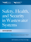 Safety Health and Security in Wastewater Systems Cover Image