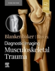 Diagnostic Imaging: Musculoskeletal Trauma Cover Image