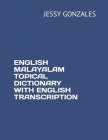 English Malayalam Topical Dictionary with English Transcription Cover Image