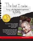The Best I Can Be: Living with Fetal Alcohol Syndrome or Effects Cover Image