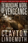 The Mundane Work of Vengeance Cover Image