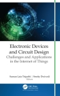 Electronic Devices and Circuit Design: Challenges and Applications in the Internet of Things Cover Image