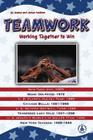 Teamwork: Working Together to Win (Great Moments in Sports) Cover Image