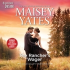 The Rancher's Wager & Take Me, Cowboy Lib/E Cover Image