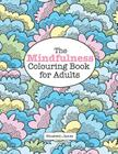 The MINDFULNESS Colouring Book for Adults Cover Image