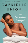 You Got Anything Stronger?: Stories Cover Image
