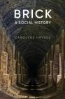 Brick: A Social History Cover Image