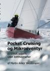 Pocket Cruising og Mikroeventyr: Et enkelt sejlerliv uden lommesmerter Cover Image