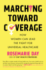 Marching Toward Coverage: How Women Can Lead the Fight for Universal Healthcare Cover Image