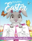 Happy Easter: Easter coloring book for kids from 2 years old - 35 cute coloring pages with easter bunny, easter eggs ... Large forma Cover Image