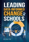 Leading Data-Informed Change in Schools Cover Image